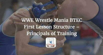 WWE Wrestle Mania BTEC First Lesson Structure - Principals of Training