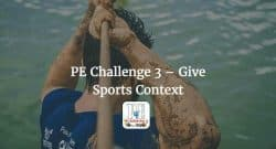 PE Challenge 3 - Give Sports Context