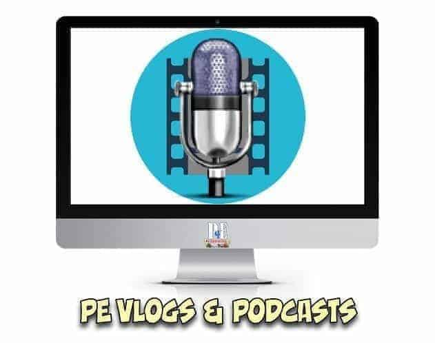 PE VLOGs and Podcasts
