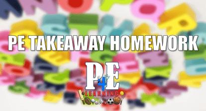 Takeaway Homework in Physical Education