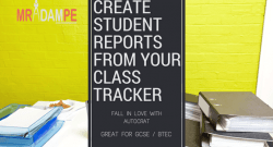 Create Student Reports From Your Class Tracker from @MrAdamPE