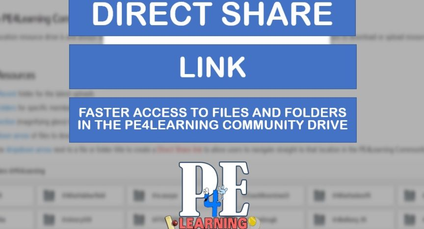 Direct Share Link | New feature added in the @PE4Learning Community Drive to share direct access to files and folders
