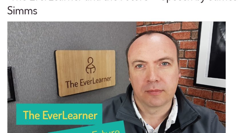"""""""The EverLearner and the Future"""" - Speech by James Simms"""