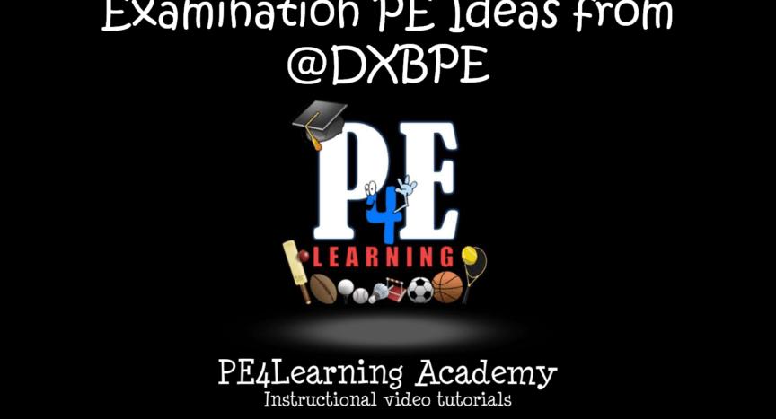 Examination PE Ideas from @DXBPE