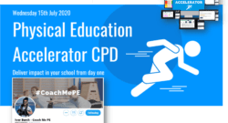 PE Accelerator CPD from Coach ME PE - Wednesday 15th July 2020 @BurchEdge